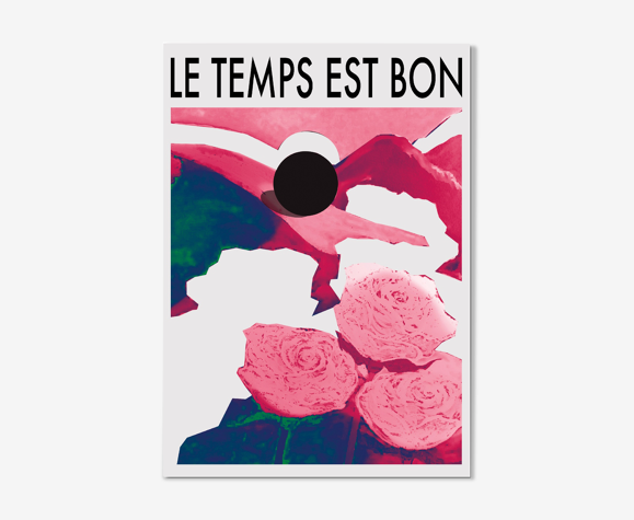 """Affiche """"Le temps est bon"""""""