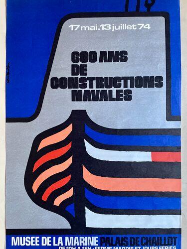 Affiche ancienne «600 ans de constructions navales» musée de la Marine. 1974