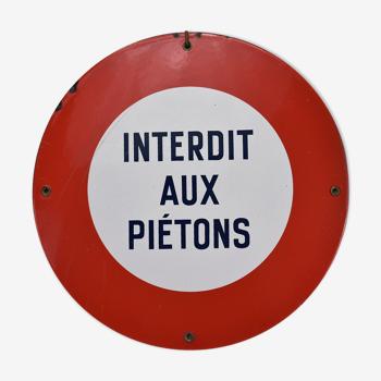 """Plaque émaillée """"interdit aux piétons"""" vintage"""